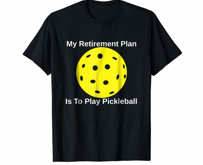 9 Funny Pickleball Shirts That Will Make You The Life Of The Court