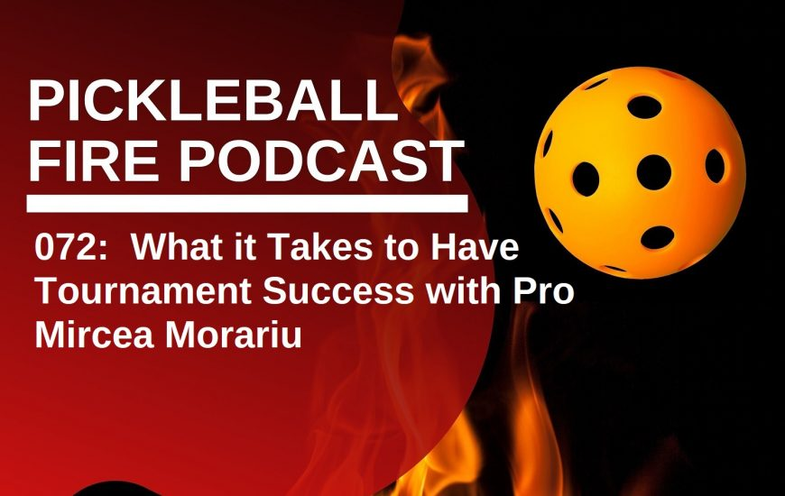072:  What it Takes to Have Tournament Success with Pro Mircea Morariu